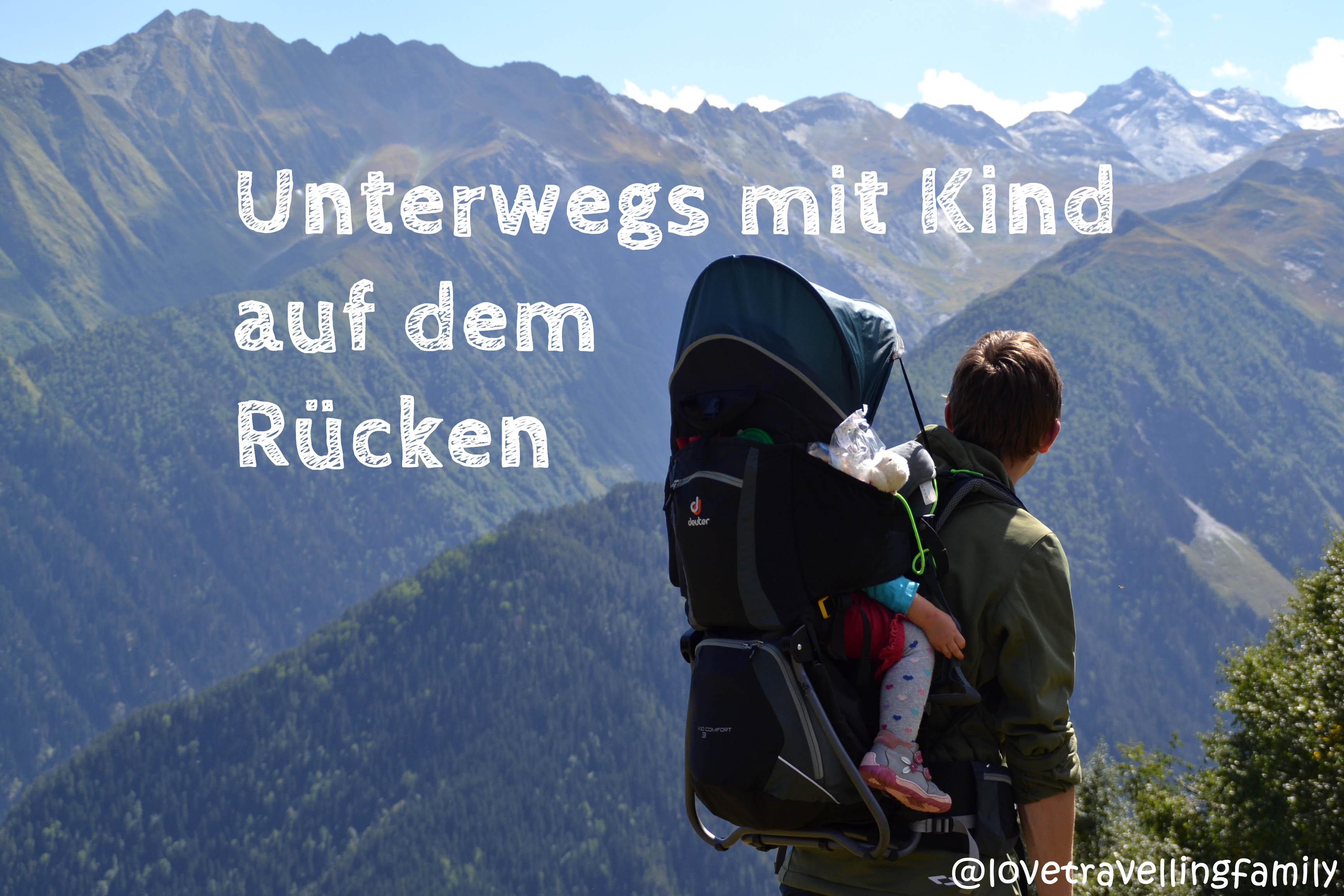 Unterwegs mit Kind auf dem Rücken - Kraxe Deuter Kid Comfort 3