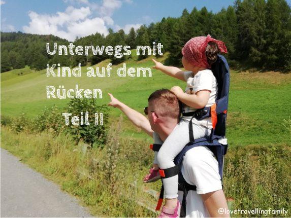 Unterwegs mit Kind auf dem Rücken - Teil II, die MiniMeis